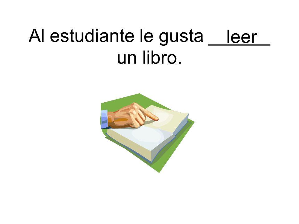 leer Al estudiante le gusta ______ un libro.