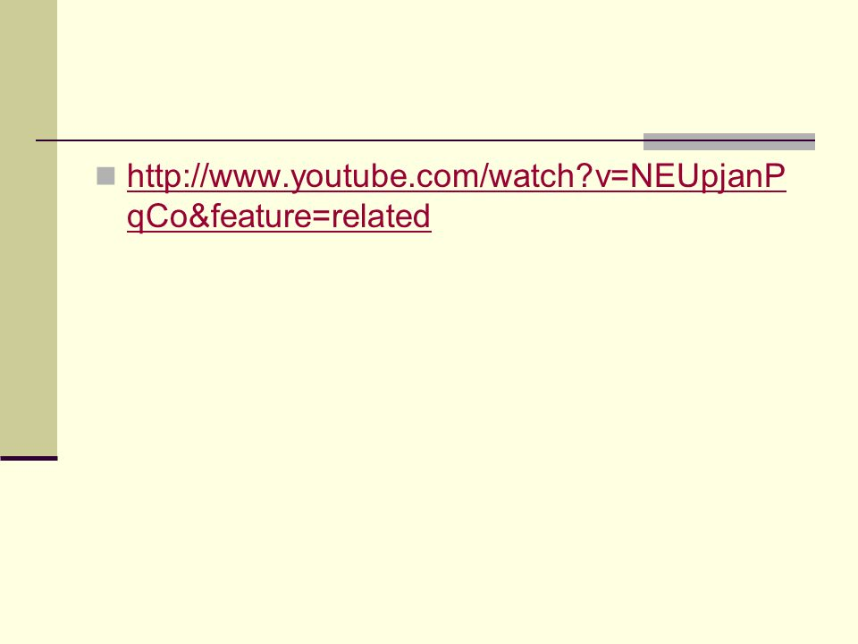http://www.youtube.com/watch?v=NEUpjanP qCo&feature=related http://www.youtube.com/watch?v=NEUpjanP qCo&feature=related