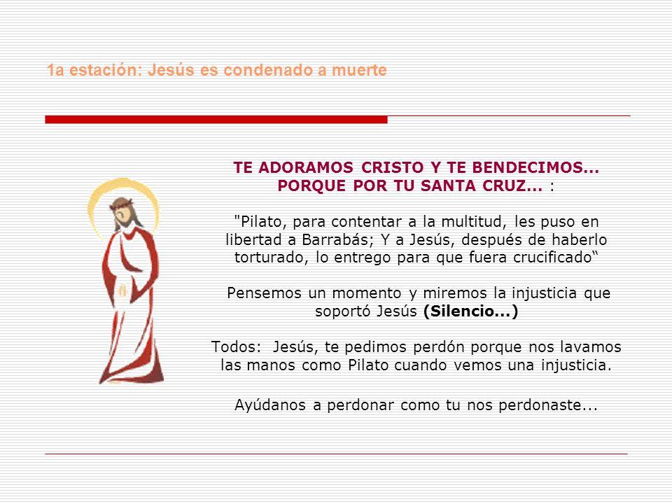 TE ADORAMOS CRISTO Y TE BENDECIMOS... PORQUE POR TU SANTA CRUZ... :