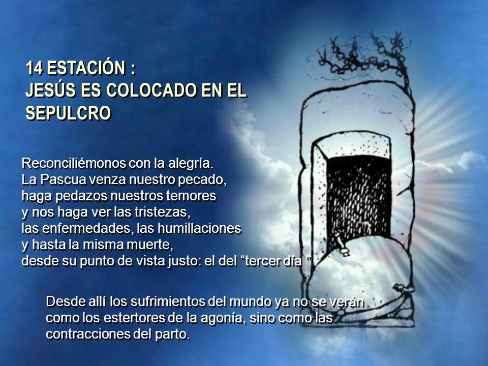 Reconciliémonos con la alegría. La Pascua venza nuestro pecado, haga pedazos nuestros temores y nos haga ver las tristezas, las enfermedades, las humi