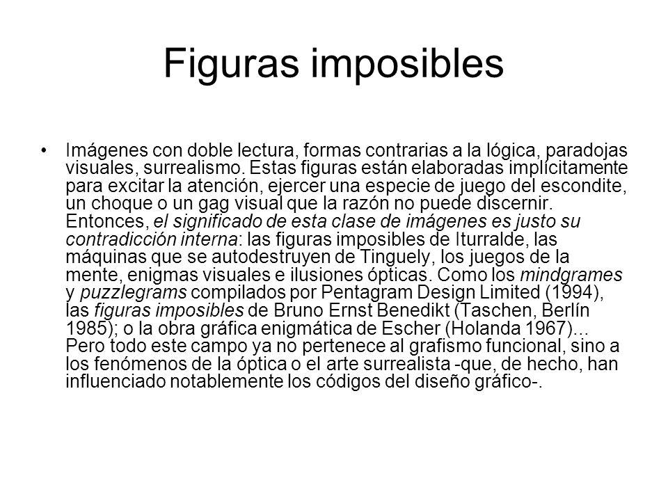 Figuras imposibles Imágenes con doble lectura, formas contrarias a la lógica, paradojas visuales, surrealismo. Estas figuras están elaboradas implícit