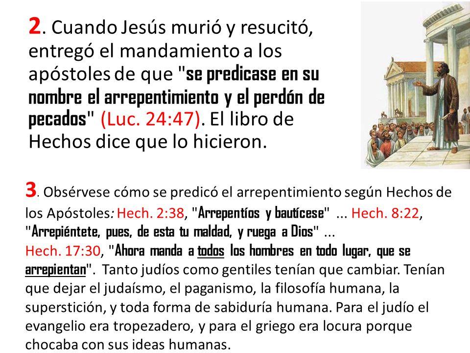 4.Obsérvese cómo las cartas del Nuevo Testamento enseñan el arrepentimiento: Pablo en Rom.