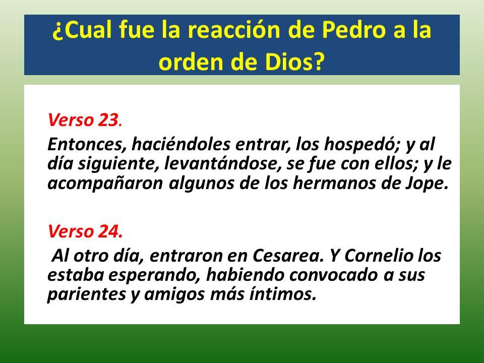 ¿Cual fue la reacción de Pedro a la orden de Dios.