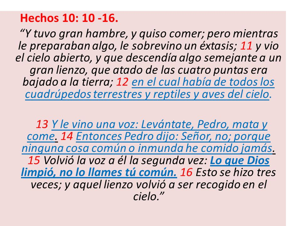 Hechos 10: 10 -16.