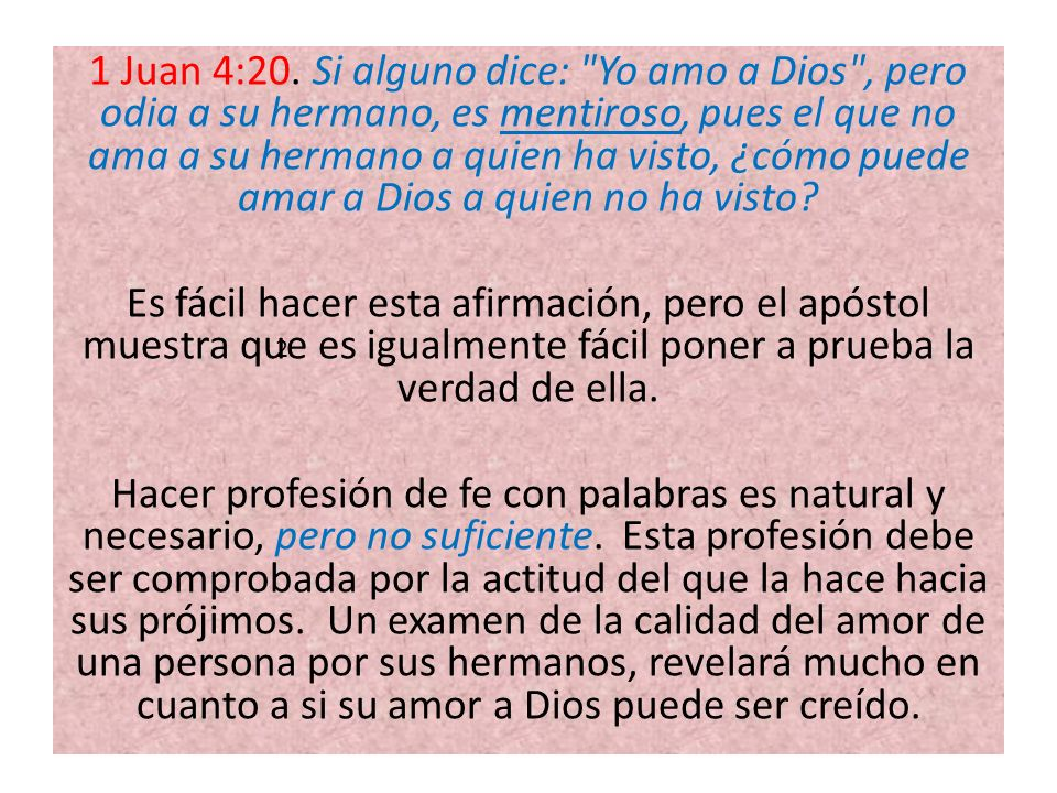1 Juan 4:20.