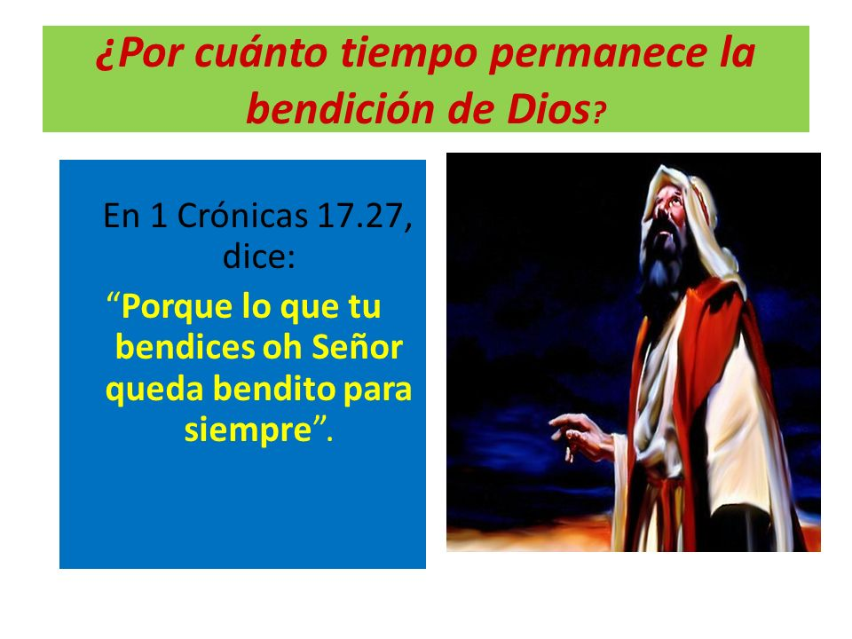¿Se puede revocar la bendición de Dios.