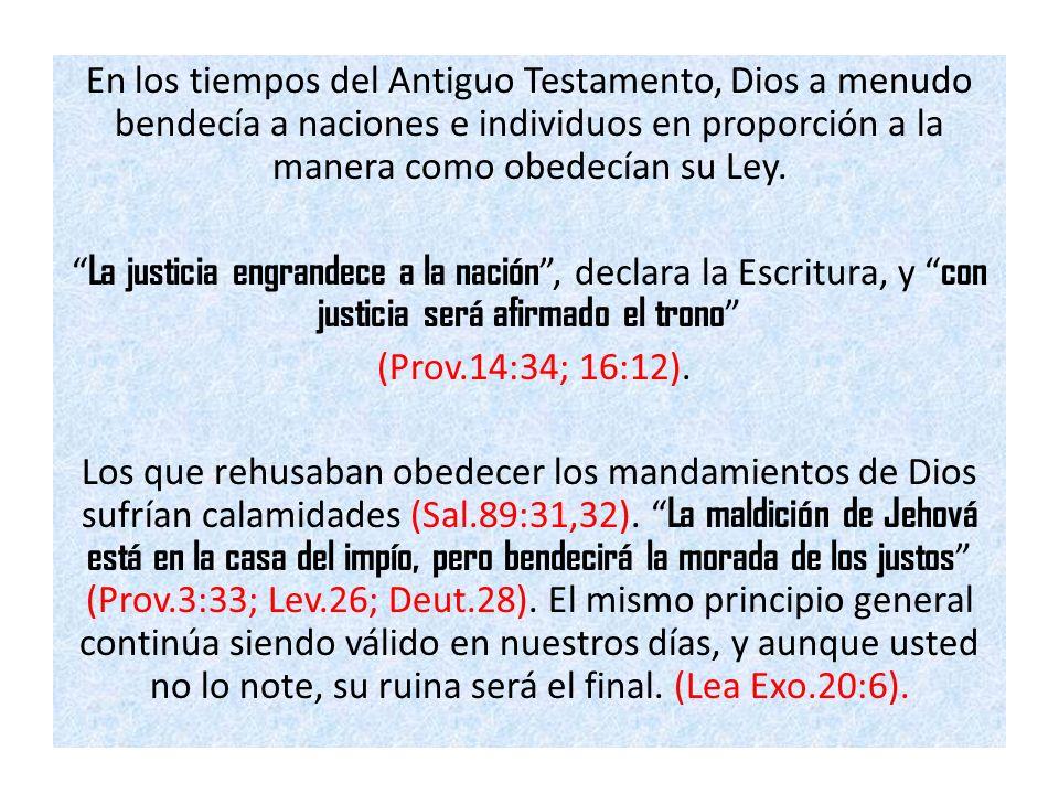 En los tiempos del Antiguo Testamento, Dios a menudo bendecía a naciones e individuos en proporción a la manera como obedecían su Ley. La justicia eng