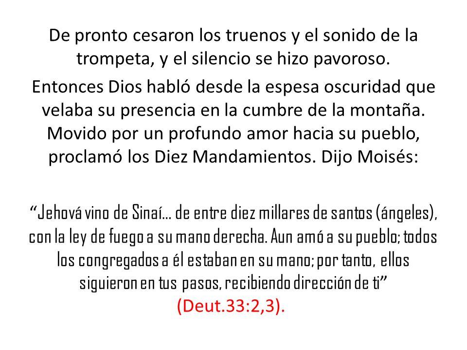 Cuando Dios dio la ley en el Sinaí, se reveló a sí mismo para mostrar dos cosas: 1).