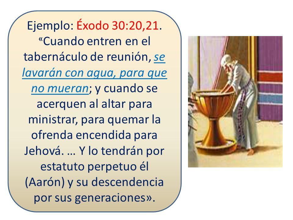 Ejemplo: Éxodo 28:40-43.