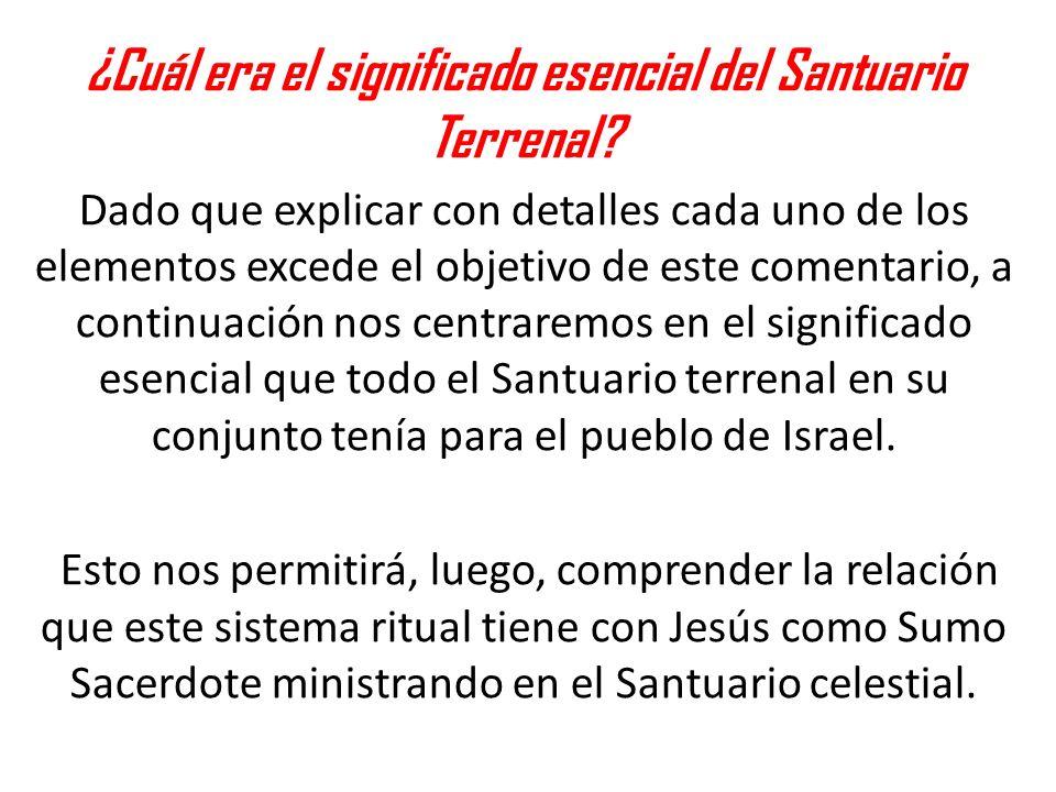 En el AT todo el santuario terrenal en su conjunto fue creado con la función de permitir que Dios pueda habitar entre su pueblo.