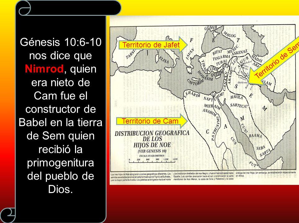 Génesis 10:6-10 nos dice que Nimrod, quien era nieto de Cam fue el constructor de Babel en la tierra de Sem quien recibió la primogenitura del pueblo