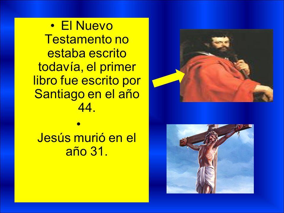 El Nuevo Testamento no estaba escrito todavía, el primer libro fue escrito por Santiago en el año 44. Jesús murió en el año 31. O sea que fue escrito