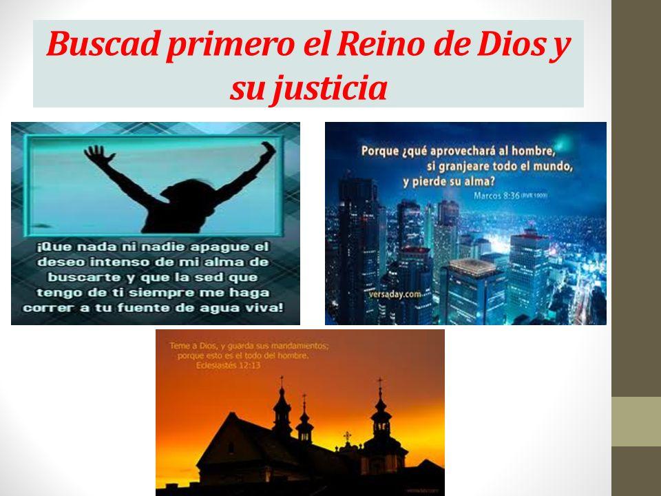 Buscad primero el Reino de Dios y su justicia