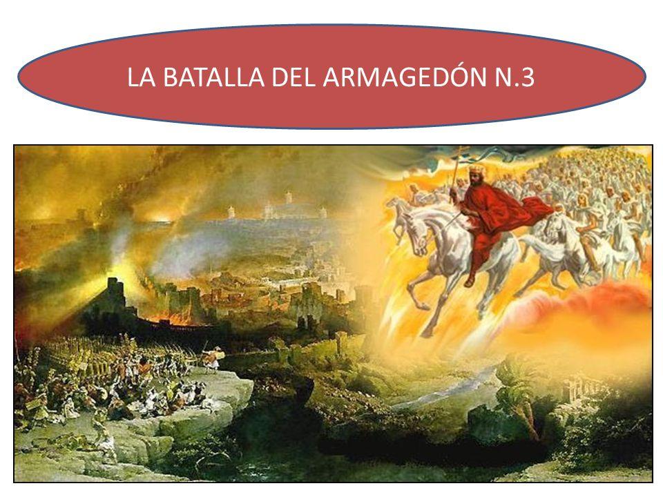 LA BATALLA DEL ARMAGEDÓN N.3