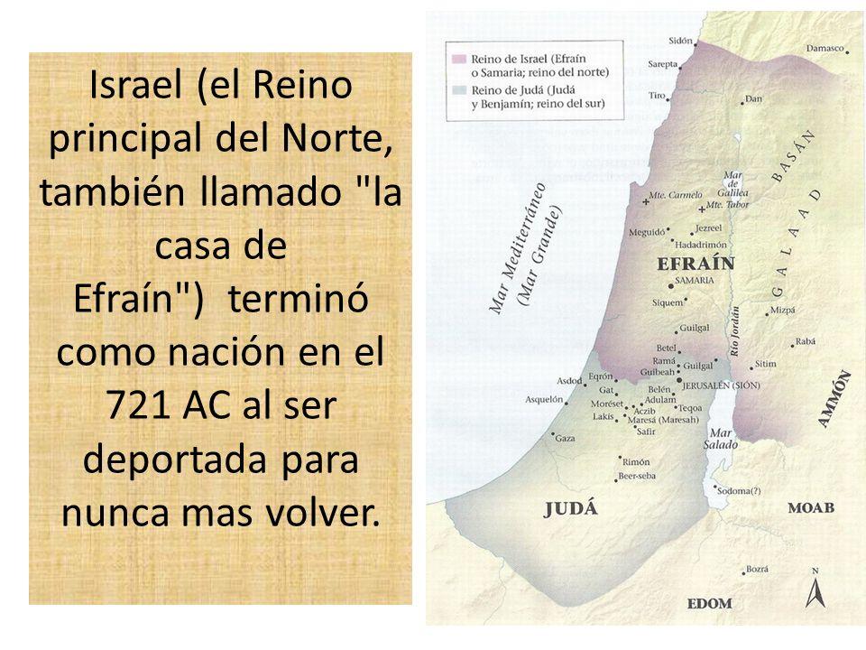 Israel (el Reino principal del Norte, también llamado