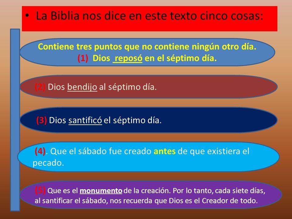 La Biblia nos dice en este texto cinco cosas: (5) Que es el monumento de la creación. Por lo tanto, cada siete días, al santificar el sábado, nos recu