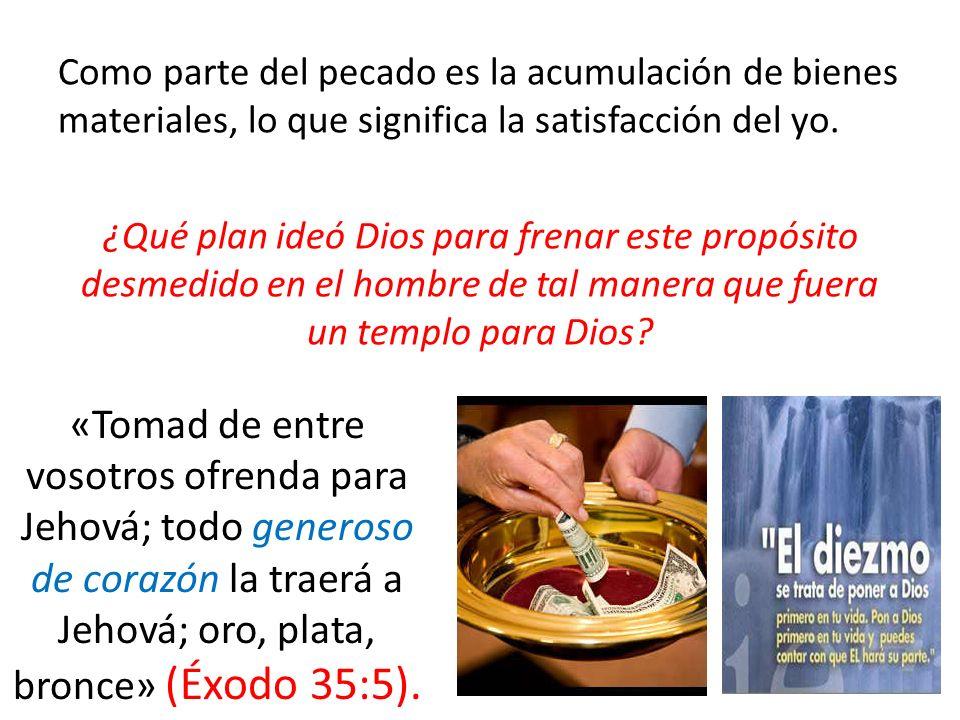 Como parte del pecado es la acumulación de bienes materiales, lo que significa la satisfacción del yo.