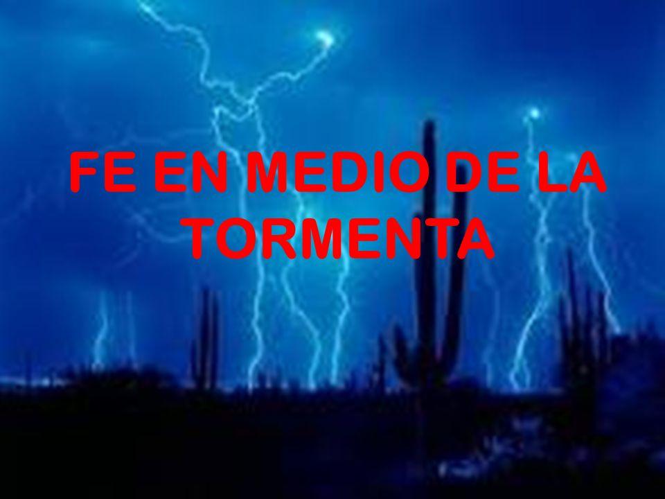 FE EN MEDIO DE LA TORMENTA