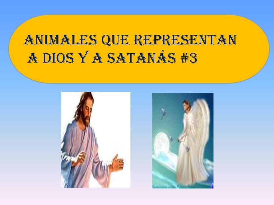 El tercer animal que figura en la Biblia como símbolo de Dios y de Satanás es el cordero.