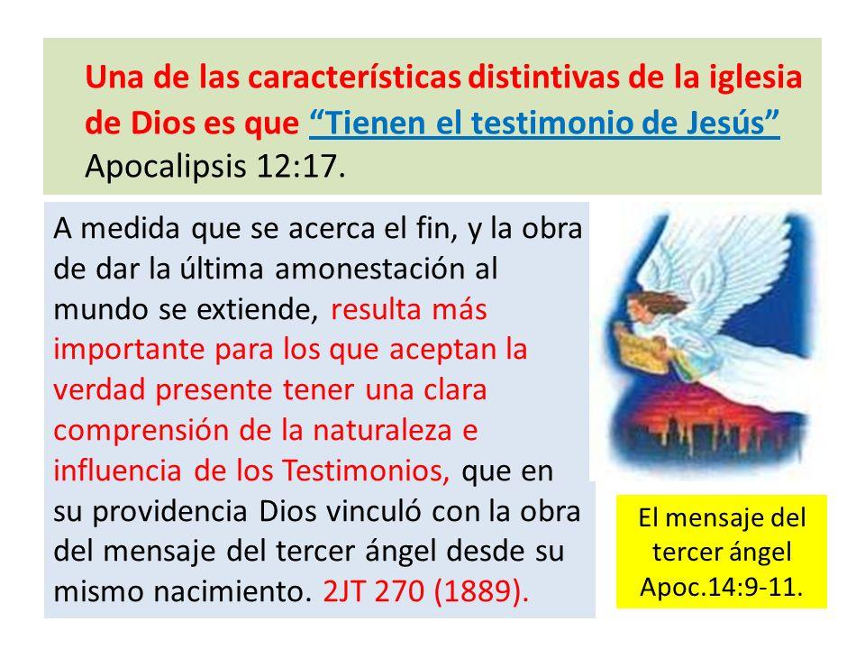 Una de las características distintivas de la iglesia de Dios es que Tienen el testimonio de Jesús Apocalipsis 12:17. A medida que se acerca el fin, y