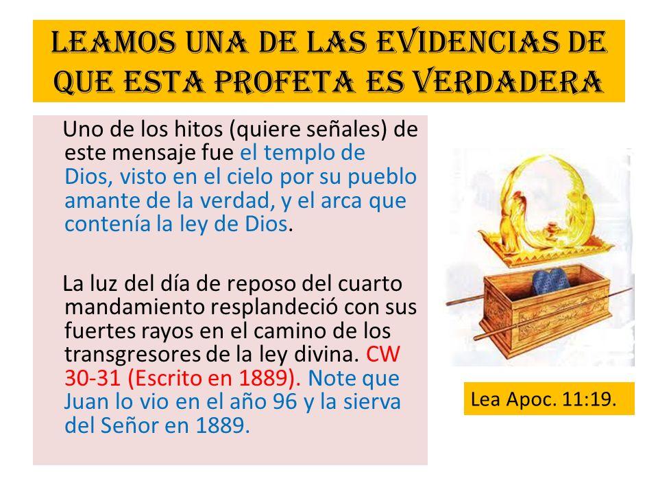 Leamos una de las evidencias de que esta profeta es verdadera Uno de los hitos (quiere señales) de este mensaje fue el templo de Dios, visto en el cie