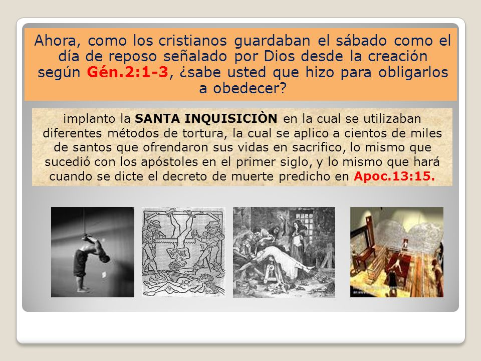 Ahora, como los cristianos guardaban el sábado como el día de reposo señalado por Dios desde la creación según Gén.2:1-3, ¿sabe usted que hizo para ob