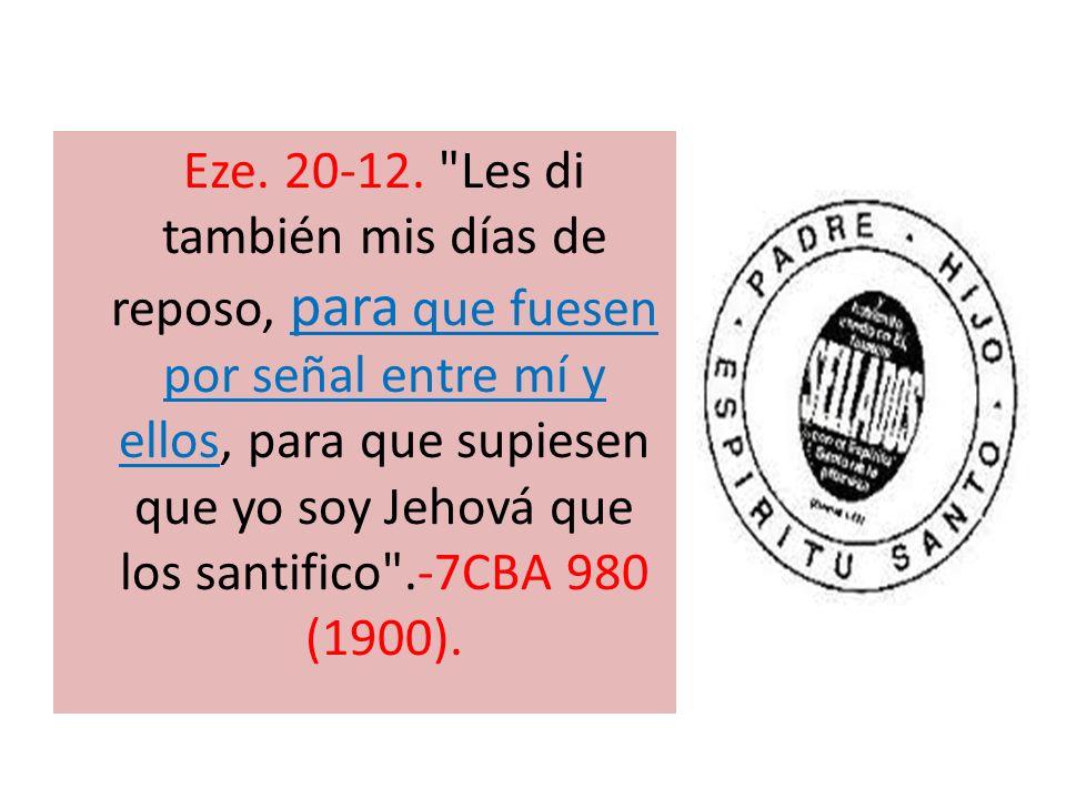 Eze. 20-12.