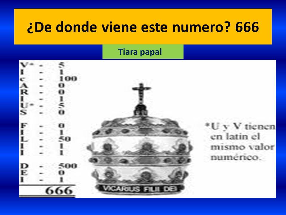 ¿De donde viene este numero? 666 Tiara papal