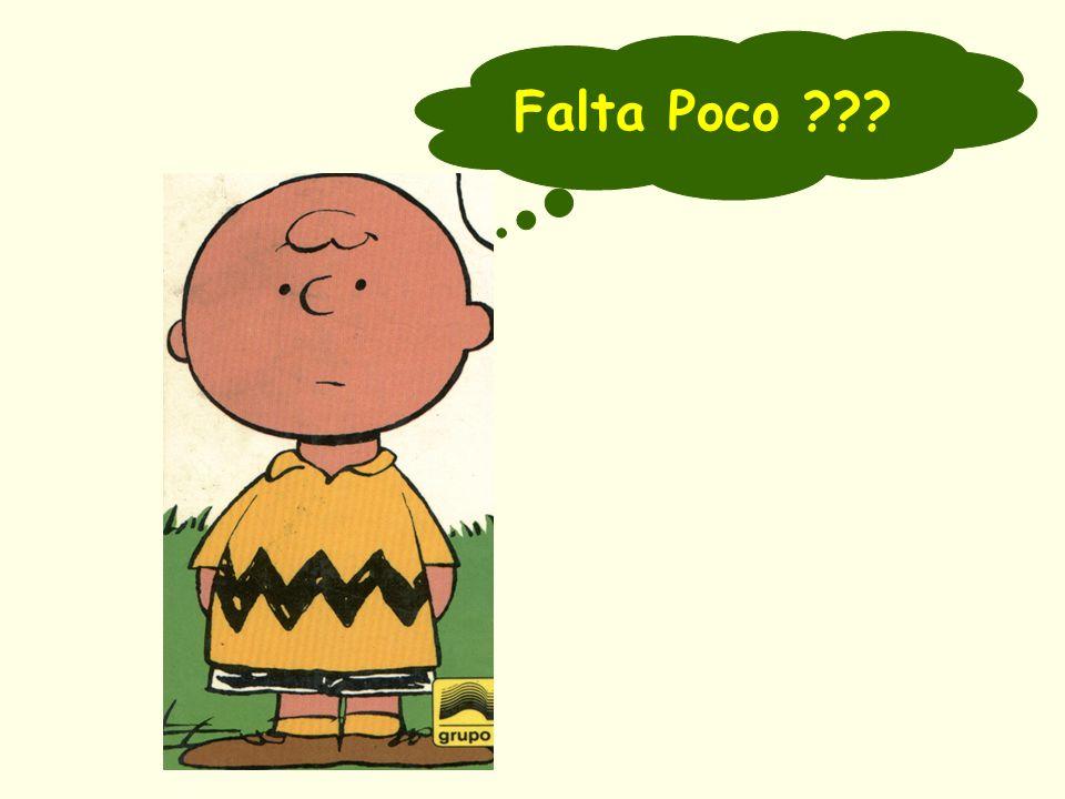 Falta Poco ???