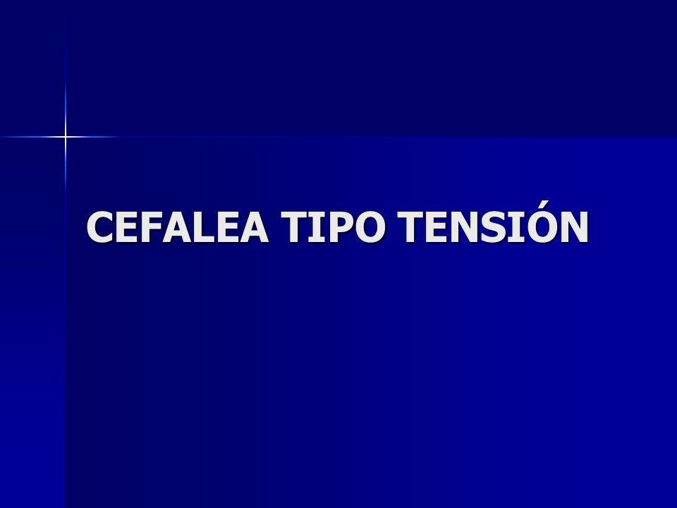 CEFALEA TIPO TENSIÓN