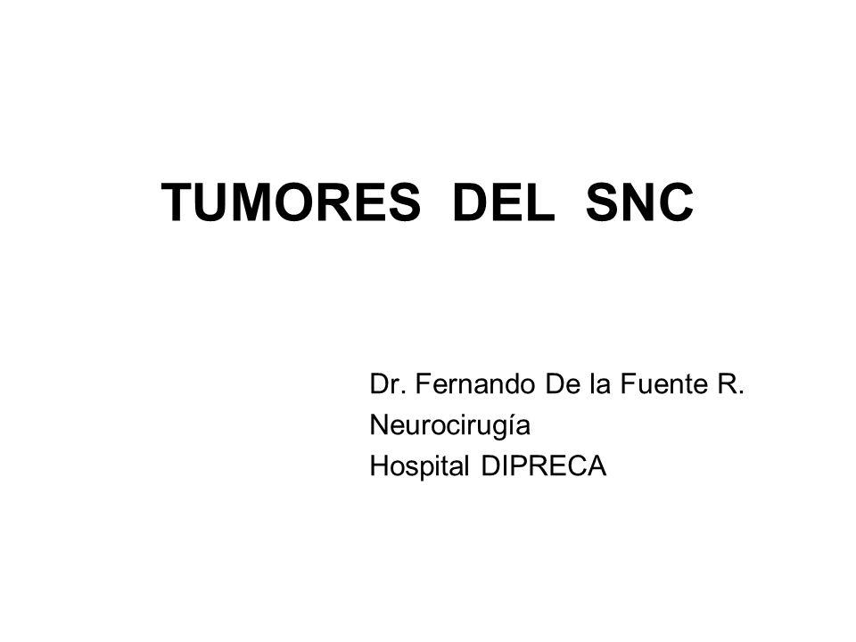 CLASIFICACION OMS 1999 I TUMORES DE TEJIDO NEUROEPITELIAL Tumores Astrocíticos Tumores Oligodendriales Gliomas Mixtos Tumores Ependimarios Tumores del Plexo Coroídeo Tumores Gliales de origen incierto Tumores Neuronales y Neurogliales Tumores Neuroblásticos Tumores del parénquima Pineal Tumores Embrionarios II TUMORES DE NERVIOS PERIFÉRICOS Schwanoma Neurofibroma Perineuroma Tumor maligno de la Vaina de nervios periféricos.