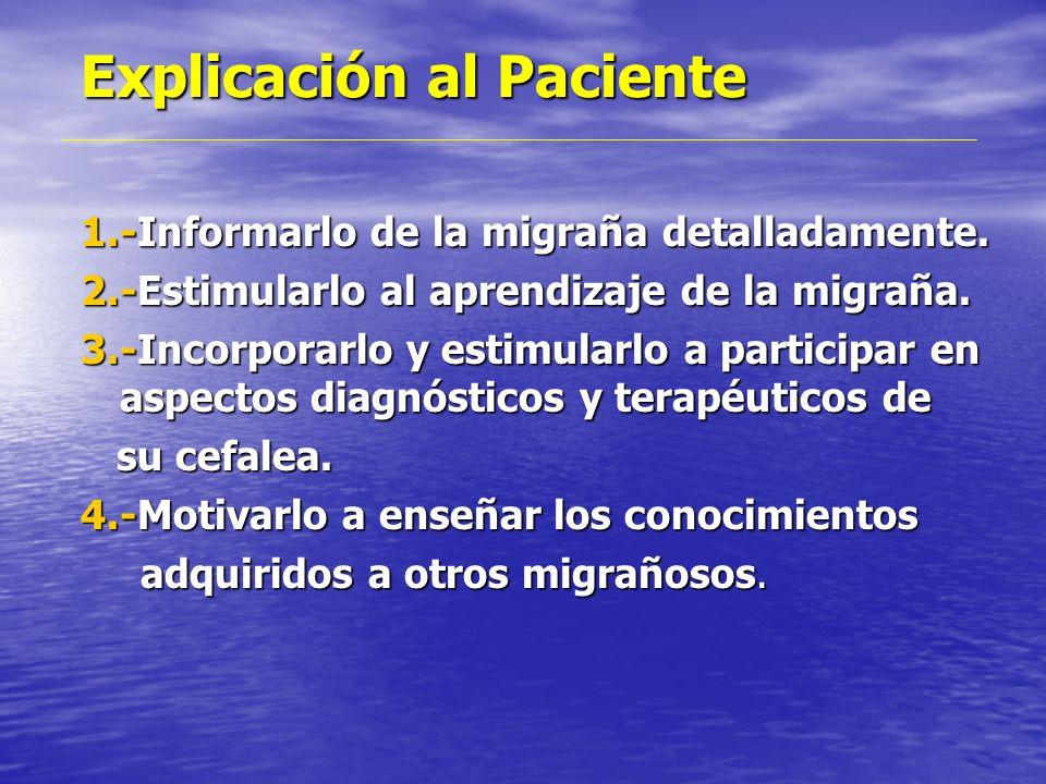 Tratamiento de Migraña ESTRATEGIAS EXPLIICACION MEDICA FACTORES DE GATILLO TRATAMIENTO DE LA CRISIS PROFILAXIS TRATAMIENTO NO FARMACOLOGICO