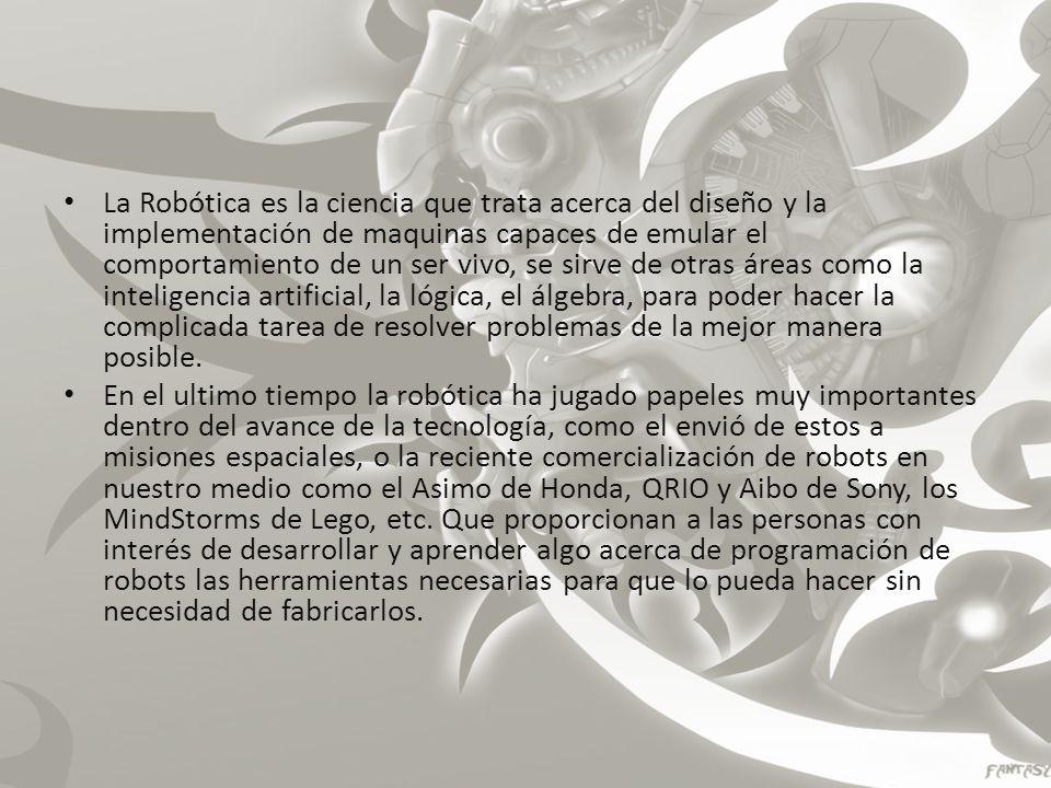Historia de la robótica La palabra robot es de origen Checo y significa trabajo.
