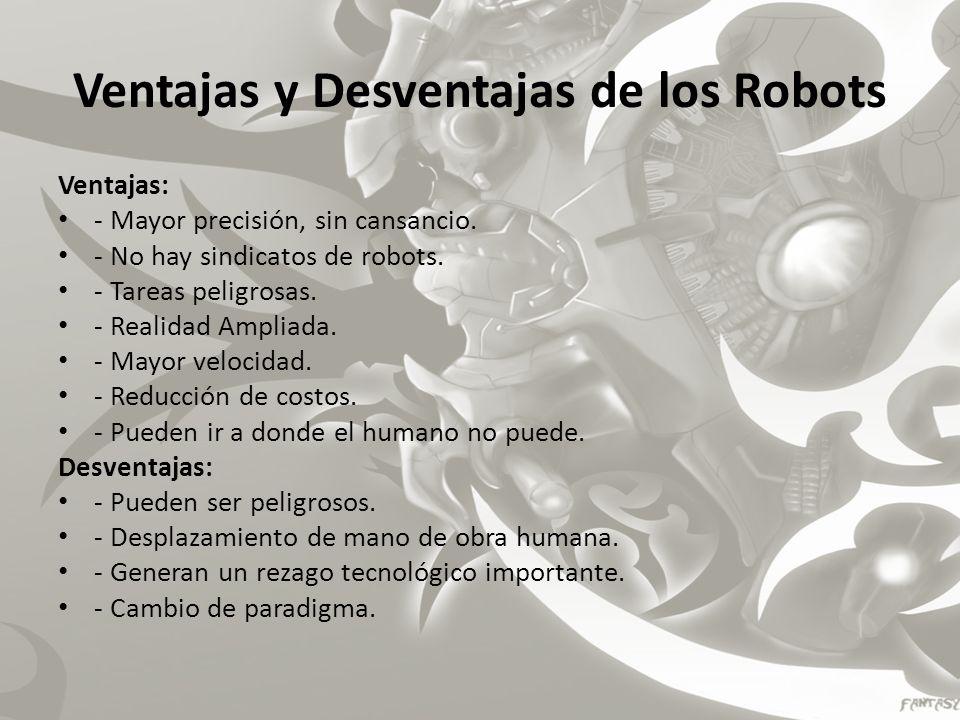 Tipos de robots Humanoide Los robots humanoides son los que presentan una apariencia similar a la humana.