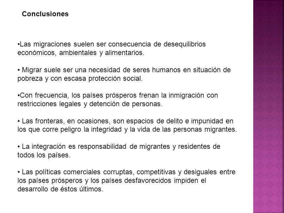 Las migraciones suelen ser consecuencia de desequilibrios económicos, ambientales y alimentarios. Migrar suele ser una necesidad de seres humanos en s