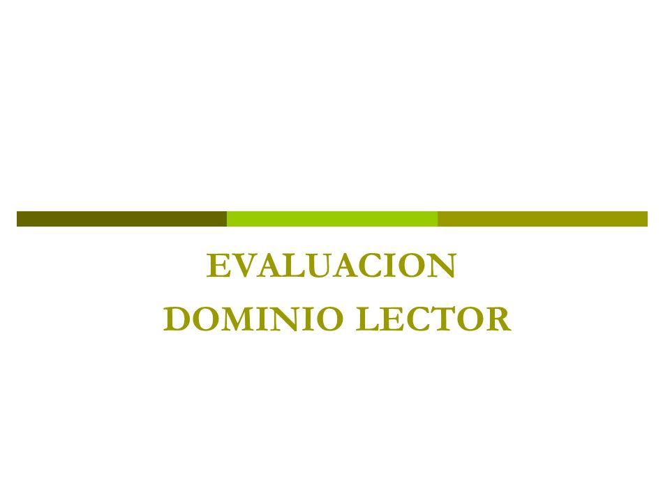 EVALUACION DOMINIO LECTOR