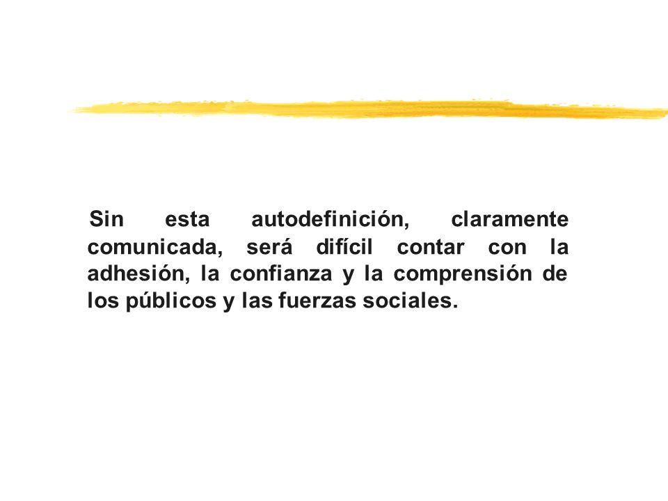 EFECTOS INTERNOS zDesarrollo de un sentido de pertenencia (Nosotros, la organización X, identificación con la organización).