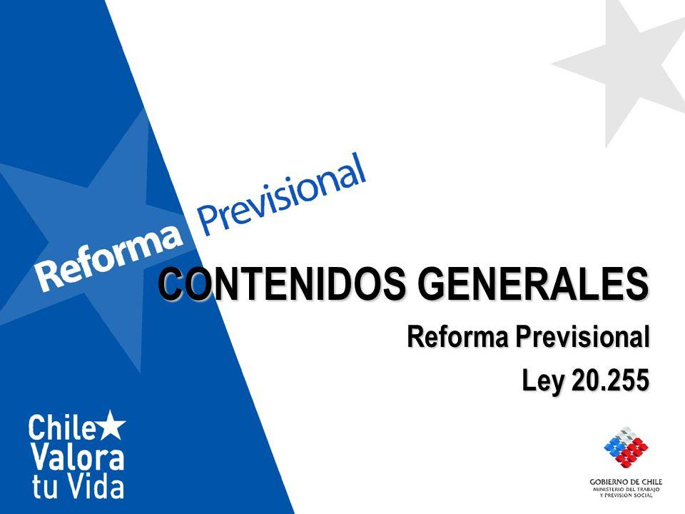 CONTENIDOS GENERALES Reforma Previsional Ley 20.255