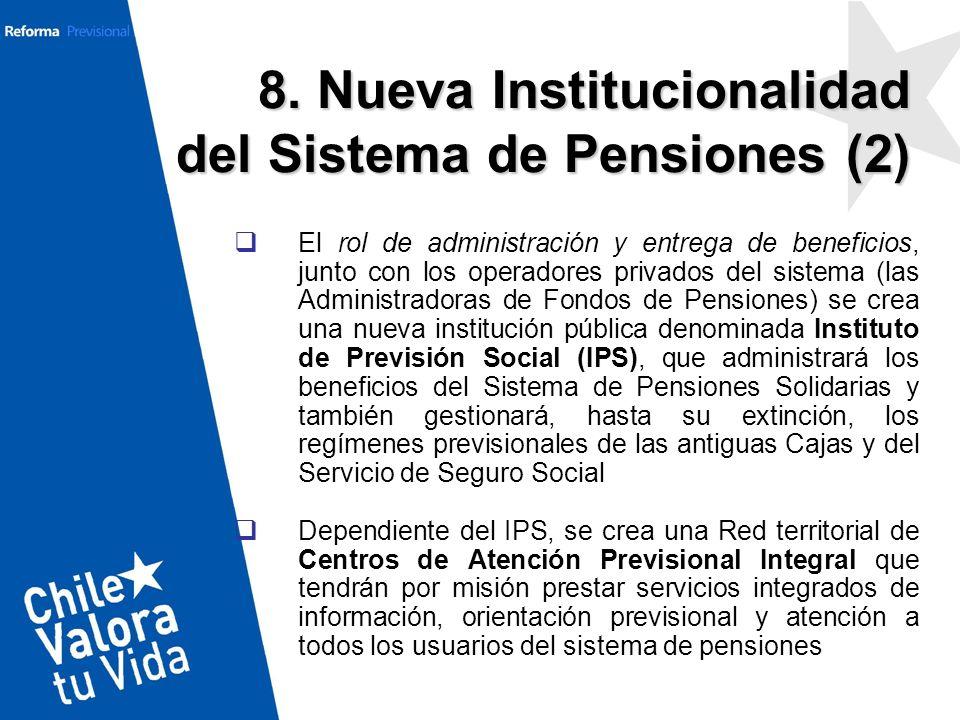 El rol de administración y entrega de beneficios, junto con los operadores privados del sistema (las Administradoras de Fondos de Pensiones) se crea u