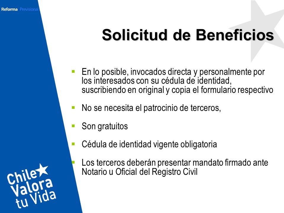 Solicitud de Beneficios En lo posible, invocados directa y personalmente por los interesados con su cédula de identidad, suscribiendo en original y co
