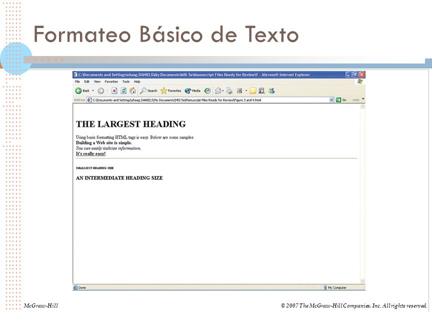 Formateo Básico de Texto McGraw-Hill© 2007 The McGraw-Hill Companies, Inc. All rights reserved.