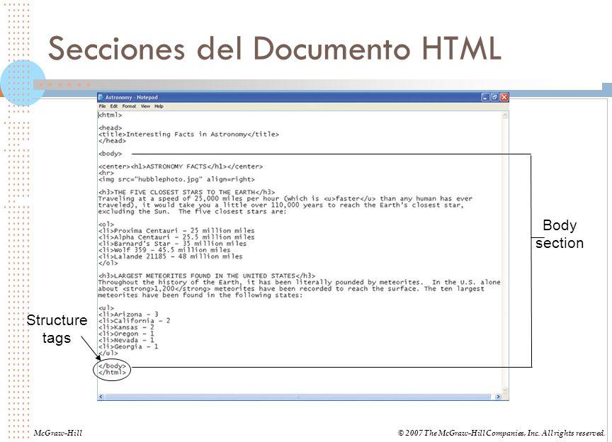Tags HTML Usualmente son and Documento HTML entero McGraw-Hill© 2007 The McGraw-Hill Companies, Inc.