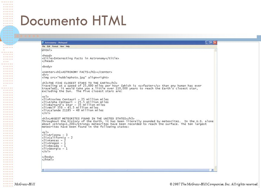 Documento HTML McGraw-Hill© 2007 The McGraw-Hill Companies, Inc. All rights reserved.