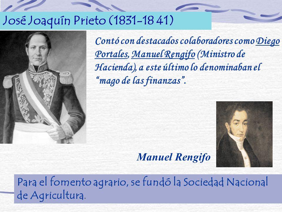 José Joaquín Prieto (1831-18 41) Contó con destacados colaboradores como Diego Portales, Manuel Rengifo (Ministro de Hacienda), a este último lo denom