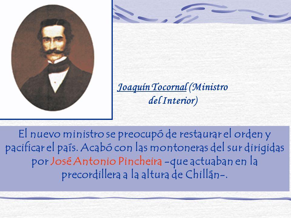 El nuevo ministro se preocupó de restaurar el orden y pacificar el país. Acabó con las montoneras del sur dirigidas por José Antonio Pincheira -que ac