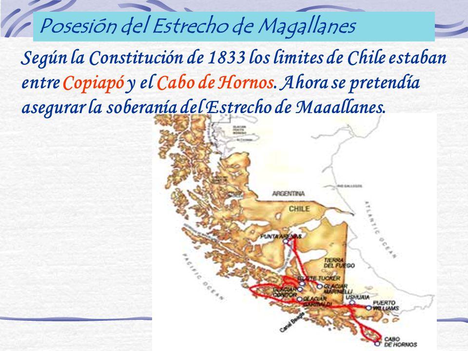 Según la Constitución de 1833 los limites de Chile estaban entre Copiapó y el Cabo de Hornos. Ahora se pretendía asegurar la soberanía del Estrecho de