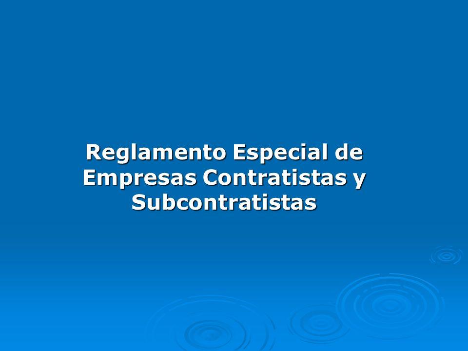 Reglamento Especial de Empresas Contratistas y Subcontratistas
