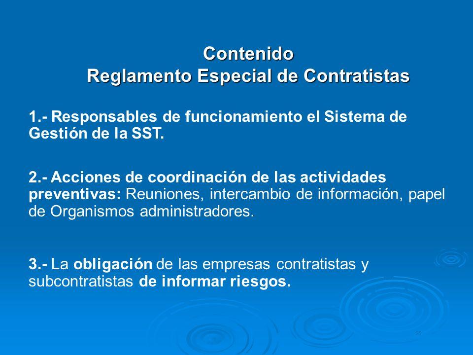 Contenido Reglamento Especial de Contratistas 1.- Responsables de funcionamiento el Sistema de Gestión de la SST. 2.- Acciones de coordinación de las