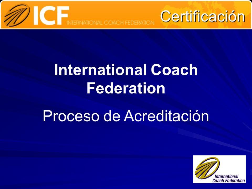 Certificación International Coach Federation Proceso de Acreditación
