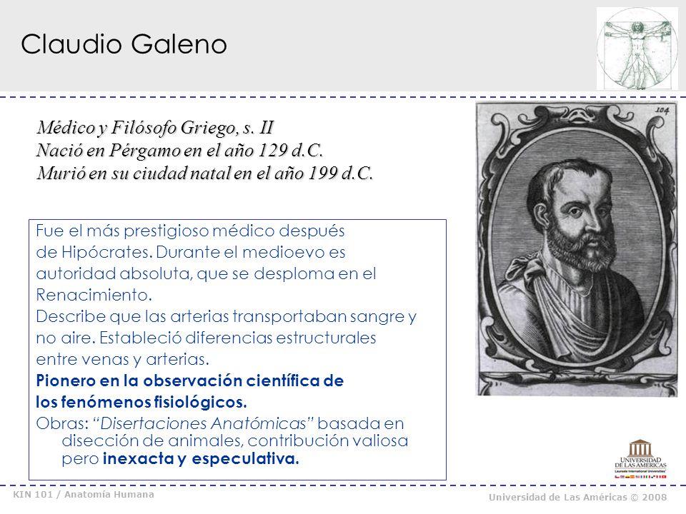 KIN 101 / Anatomía Humana Universidad de Las Américas © 2008 Grabado medieval en el que se observa a Galeno practicando una vivisección en el cerdo.